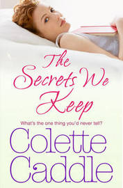 The Secrets We Keep by Colette Caddle image