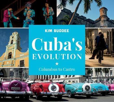 Cuba's Evolution by Kim Buddee image