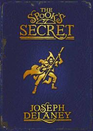 The Spook's Secret (Wardstone Chronicles #3) by Joseph Delaney image