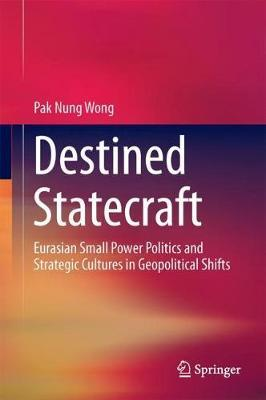 Destined Statecraft by Pak Nung Wong image
