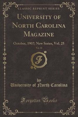 University of North Carolina Magazine, Vol. 38 by University Of North Carolina