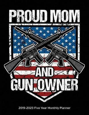 Proud Mom And Gun Owner American Flag by Usarights Planners