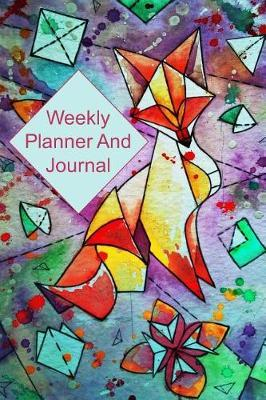 Weekly Planner And Journal by Advanta Publishing