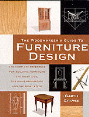 The Woodworker's Guide to Furniture Design by Garth Graves image