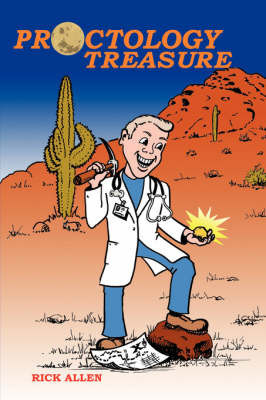 Proctology Treasure by Rick Allen