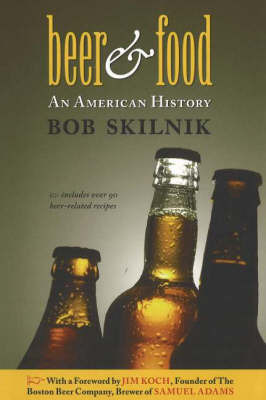 Beer and Food by Bob Skilnik