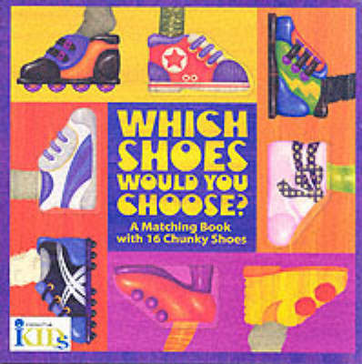 Which Shoes Would You Choose? by Innovative Kids