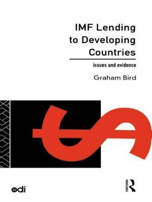 IMF Lending to Developing Countries by Graham Bird image