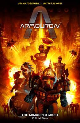 Armouron: The Armoured Ghost by Oisin McGann
