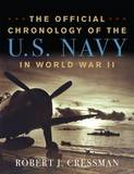 The Official Chronology of the U.S. Navy in World War II by Robert J. Cressman