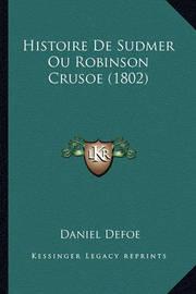 Histoire de Sudmer Ou Robinson Crusoe (1802) by Daniel Defoe