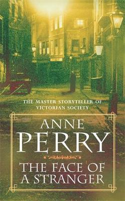The Face of a Stranger (William Monk Mystery, Book 1) by Anne Perry image