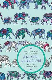The Little Book of Colouring: Animal Kingdom