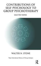 Contributions of Self Psychology to Group Psychotherapy by Walter N. Stone image