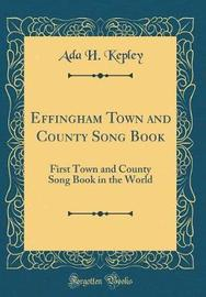 Effingham Town and County Song Book by Ada H Kepley image