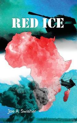 Red Ice by Joe A Swisher