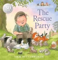 The Rescue Party by Nick Butterworth