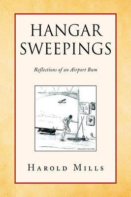 Hangar Sweepings by Harold Mills image