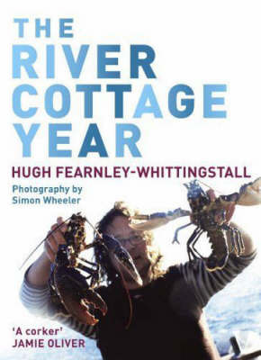 The River Cottage Year by Hugh Fearnley-Whittingstall