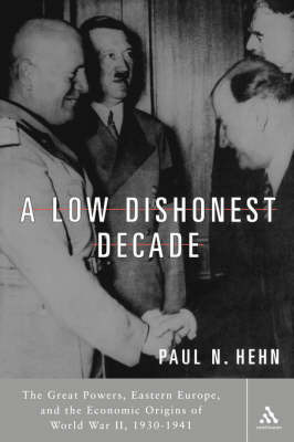 A Low Dishonest Decade by Paul N. Hehn