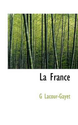 La France by G Lacour-Gayet