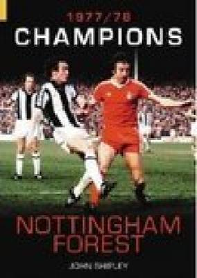 Nottingham Forest: Champions 1977-78 by John Shipley image
