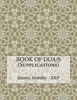 Book of Dua?s (Supplications) by Islamic Mobility Xkp image