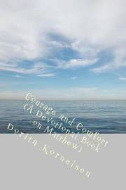 Courage and Comfort (a Devotional Book on Matthew) by Dorita Lynn Kornelsen image