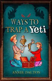 Ways to Trap a Yeti by Annie Dalton image