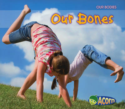 Our Bones by Charlotte Guillain