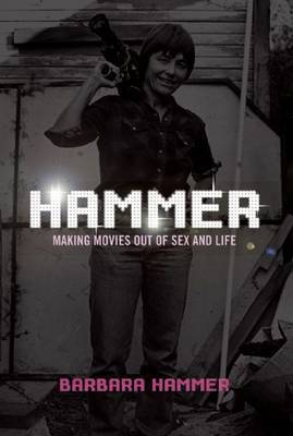 Hammer! by Barbara Hammer