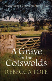 A Grave In The Cotswolds by Rebecca Tope image