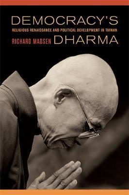 Democracy's Dharma by Richard Madsen image
