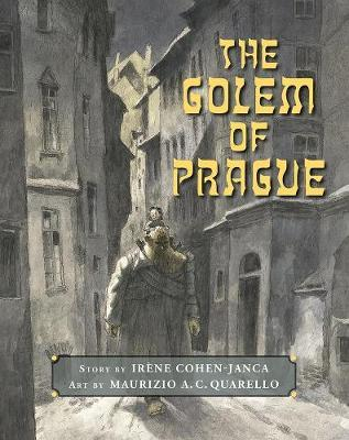 The Golem of Prague by Irene Cohen-Janca