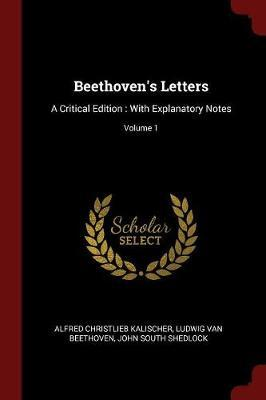 Beethoven's Letters by Alfred Christlieb Kalischer