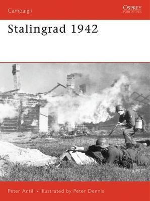 Stalingrad 1942 by Peter D. Antill