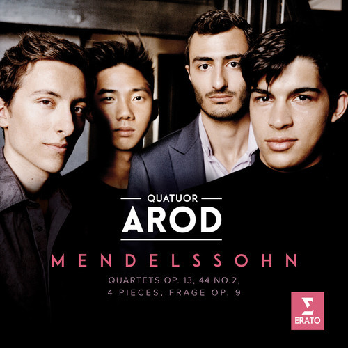 Mendelssohn: Op. 13 Op. 14 No. 2 Four Pieces by Arod Quartet