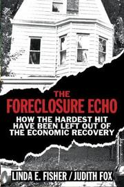 The Foreclosure Echo by Linda E. Fisher