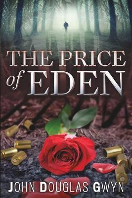 The Price of Eden by John Douglas Gwyn