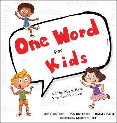 One Word for Kids by Jon Gordon