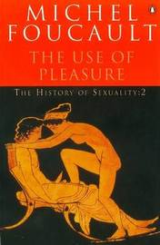 The History of Sexuality: v. 2 by Michel Foucault