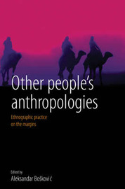 Other People's Anthropologies