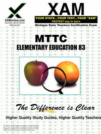 Mttc Elementary Education 83 Teacher Certification Test Prep Study Guide by Sharon A Wynne