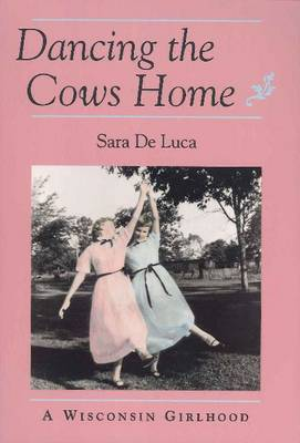 Dancing the Cows Home by Sara De Luca image