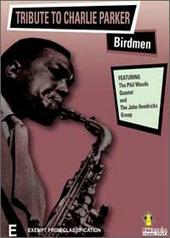 Tribute To Charlie Parker - Birdmen on DVD