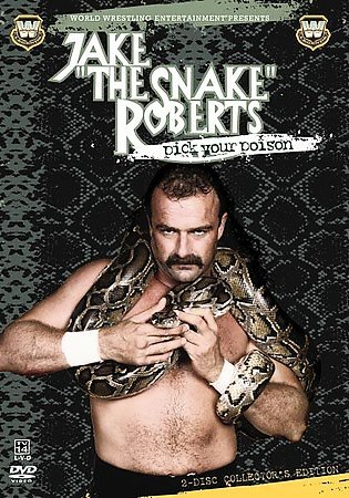 WWE - Jake 'The Snake' Roberts: Pick Your Poison on DVD