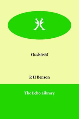 Oddsfish! by Msgr Robert Hugh Benson image
