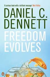 Freedom Evolves by Daniel C Dennett image