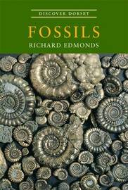 Discover Dorset Fossils by Richard Edmonds image