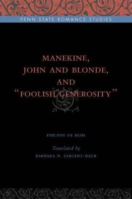 "Manekine, John and Blonde, and ""Foolish Generosity"" by Philippe de Remi image"